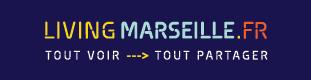 LIVING MARSEILLE : TOUT VOIR, TOUT PARTAGER