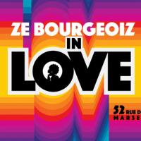 ZE BOURGEOIZ IN LOVE
