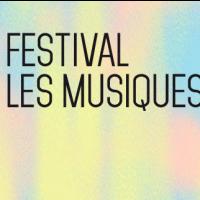 Festival les Musiques 30e Edition